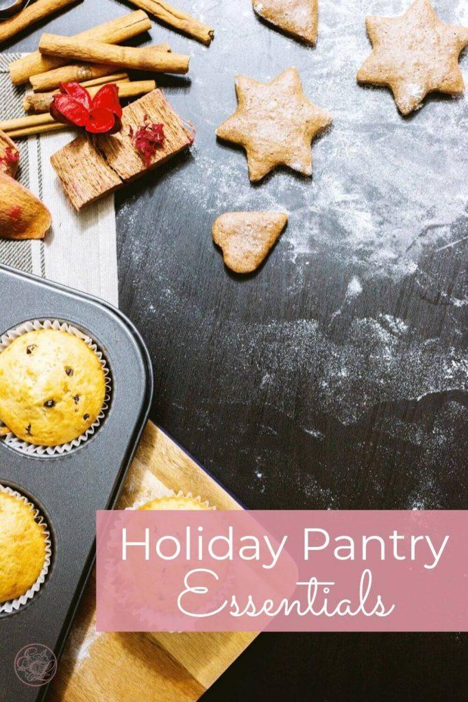 Holiday Pantry Essentials