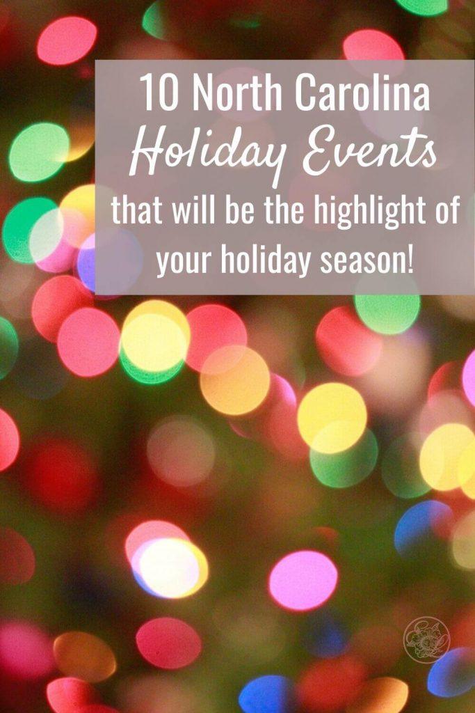 Ten North Carolina Holiday Events