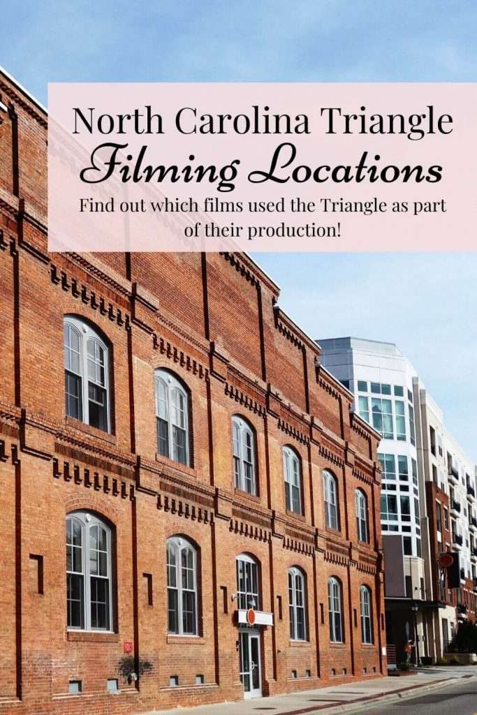 North Carolina Triangle Filming Locations